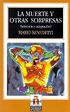 Benedetti, Mario: La muerte y otras sorpresas. Seleccion y adaptacion. Leer en espanol, Nivel 4. (Lernmaterialien)