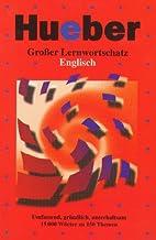 Großer Lernwortschatz Englisch by Hans G.…
