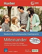 Miteinander: Selbstlernkurs Deutsch für…