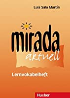 Mirada: Mirada, Lernvokabelheft by Nieves…