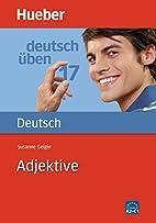 Adjektive by Susanne Geiger