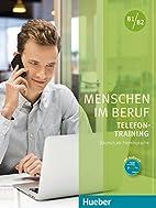 Menschen im Beruf, Telefontraining Deutsch…