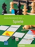 Zwischendurch mal ... Spiele: Deutsch als…