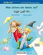 Was ziehen wir heute an? Kinderbuch…