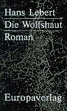 Die Wolfshaut by Hans Lebert