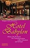 Edwards-Jones, Imogen: Hotel Babylon