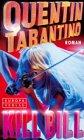 Tarantino, Quentin: Kill Bill.