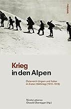 Krieg in den Alpen: Österreich-Ungarn…