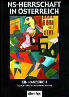 NS-Herrschaft in Österreich by Emmerich…