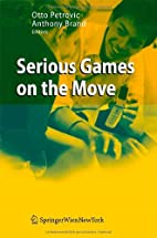 Serious Games on the Move by Otto Petrovic