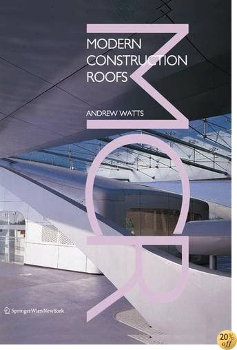 Modern Construction: Roofs (Modern Construction Series)