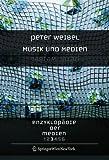 Weibel, Peter: Enzyklopädie der Medien: Band 3: Musik und Medien (German Edition)