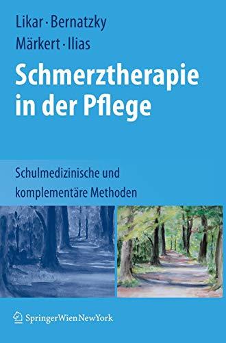 schmerztherapie-in-der-pflege-schulmedizinische-und-komplementre-methoden-german-edition