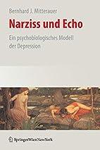 Narziss und Echo: Ein psychobiologisches…