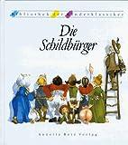 Die Schildbürger. ( Ab 8 J.) by Doris…