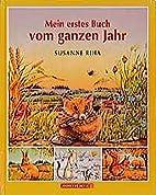 Mein erstes Buch vom ganzen Jahr by Susanne…