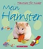 Meredith, Susan: Mein Hamster. ( Ab 5 J.).