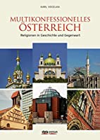 Multikonfessionelles Österreich by Karl…