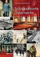 Schicksalsorte Österreichs by Johannes…