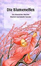 Die Blumenelfen by Richard Wilhelm