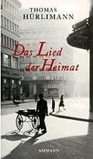 Das Lied der Heimat by Thomas Hürlimann