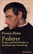 Der Fall Federer Priester und Schriftsteller…