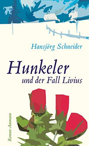 hunkeler-und-der-fall-livius-roman