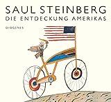 Saul Steinberg: Die Entdeckung Amerikas. Kunst