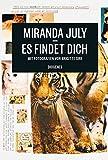 Miranda July: Es findet dich