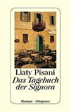Das Tagebuch der Signora by Liaty Pisani