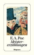 Meistererzählungen by Edgar Allan Poe