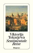 Sentimentale Reise. by Viktoria Tokareva