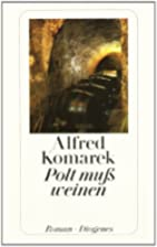 Polt muß weinen by Alfred Komarek