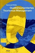 Qualitätsorientiertes Tourismus-Management…