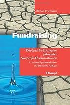 Fundraising. Erfolgreiche Strategien…