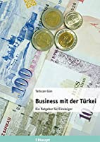 Business mit der Tkei : ein Ratgeber f…