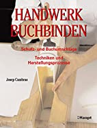 Handwerk Buchbinden by Josep Cambras