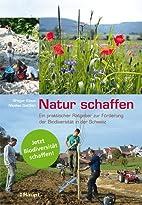 Natur schaffen: Ein praktischer Ratgeber zur…