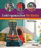 Lieblingsmaschen für Kinder:…