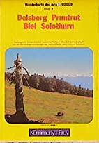 Delsberg - Pruntrut - Biel - Solothurn =…