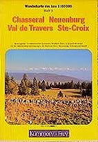 Jura 3 Chassral-Neuchatel-Val Traver-Croix…