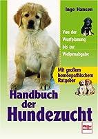 Handbuch der Hundezucht by Inge Hansen