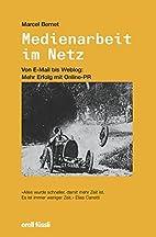 Medienarbeit im Netz by Marcel Bernet