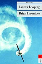 Letzter Looping by Brian Lecomber