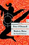 Peter O'Donnell: Modesty Blaise. metro,  Band 366