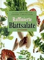 Raffinierte Blattsalate by Lucas Rosenblatt