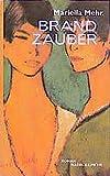 Mehr, Mariella: Brandzauber: Roman (German Edition)