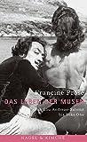 Francine Prose: Das Leben der Musen.