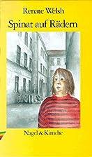 Spinat auf Rädern: Kinderroman by…
