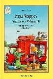 Beer, Hans de: Papa Wapper und das rote Wohnmobil. Eine komische Geschichte in zehn Teilen. ( Ab 8 J.)